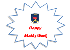 MATHS WEEK!